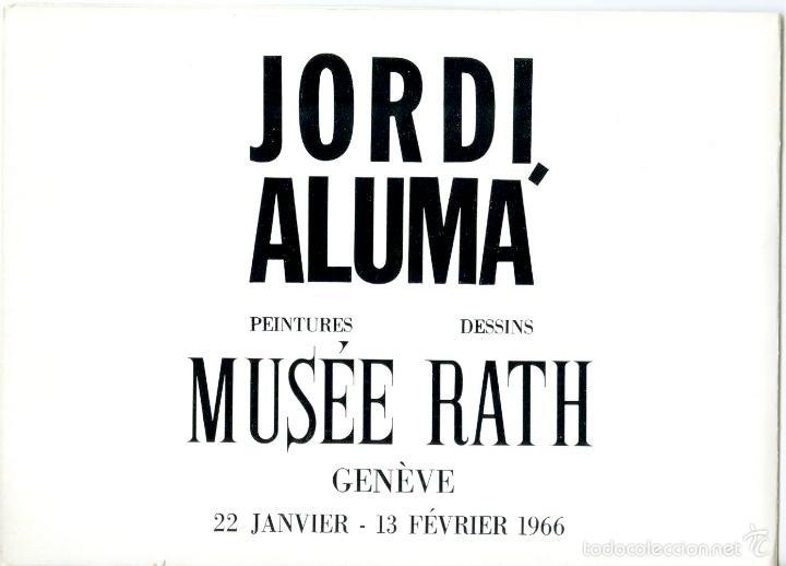 Arte: Catálogo, con dedicatoria autógrafa, de exposición en Ginebra del pintor Jordi Alumá, 1966 - Foto 2 - 56167558