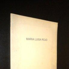 Arte: MARIA LUISA ROJO / PINTURAS 1992-1993. Lote 56393581