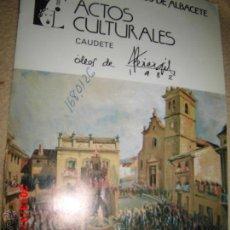 Arte: PEREZGIL FIESTAS CAUDETE CATALOGO OLEOS DEL PINTOR DE ALICANTE PEREZ GIL. Lote 42533802