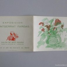 Arte: INVITACIÓN // EXPOSICIÓN GOUACHES // MONTSERRAT FARGAS // SALON ROVIRA // 1943 // BARCELONA. Lote 56646602