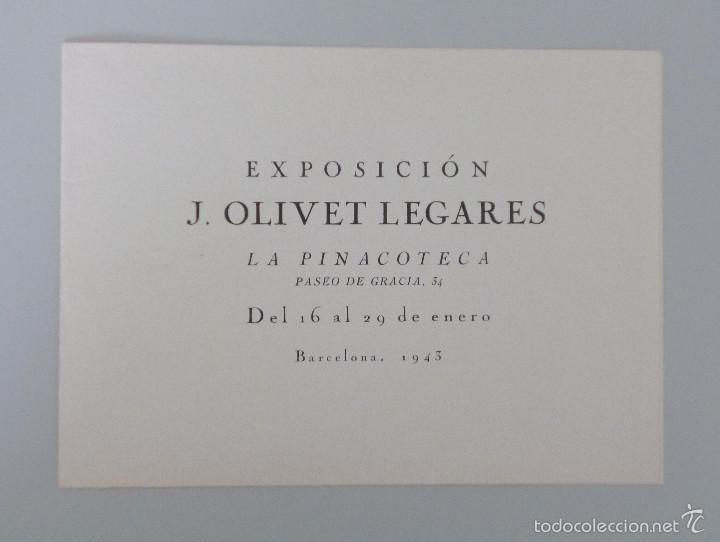 INVITACIÓN // CATÁLOGO EXPOSICIÓN // J. OLIVET LEGARES // 1943 // LA PINACOTECA // BARCELONA (Arte - Catálogos)