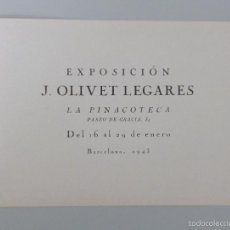 Arte: INVITACIÓN // CATÁLOGO EXPOSICIÓN // J. OLIVET LEGARES // 1943 // LA PINACOTECA // BARCELONA. Lote 56646693