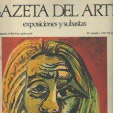Arte: GACETA DEL ARTE. EXPOSICIONES Y SUBASTAS. Nº 8. OCTUBRE 1973. EL ULTIMO PICASSO DE AVIGNON. Lote 56678856