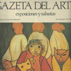Arte: GACETA DEL ARTE. EXPOSICIONES Y SUBASTAS. Nº 11 NOVIEMBRE 1973.. Lote 56695062