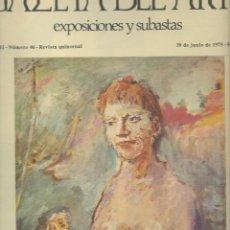Arte: GACETA DEL ARTE. EXPOSICIONES Y SUBASTAS. Nº 46 JUNIO 1975.. Lote 56695293