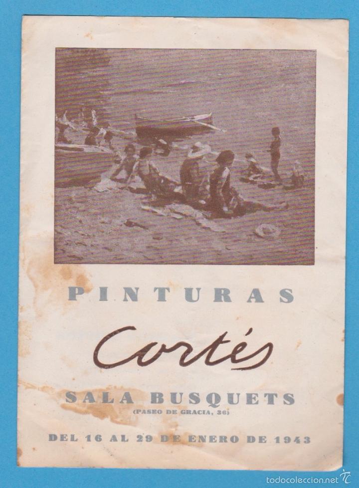 RAMÓN CORTÉS. PINTURAS. SALA BUSQUETS. DÍPTICO-CATÁLOGO. BARCELONA, 1943 (Arte - Catálogos)