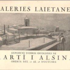 Arte: CATÁLOGO EXPOSICIÓN MARTÍ ALSINA. GALERIES LAIETANES. BARCELONA AÑOS 30. Lote 56724642