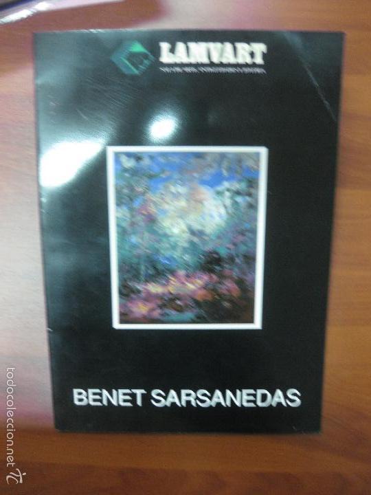 CATALOGO BENET SARSANEDAS. SALA DE ARTE LAMVART 1992. DEDICATORIA AUTOGRAFA DEL PINTOR. (Arte - Catálogos)