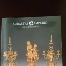 Arte: CATALOGO SUBASTAS IMPERIO. Lote 57537828