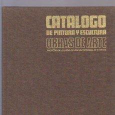 Arte: CATALOGO DE PINTURA Y ESCULTURA - DIPUTACION PROVINCIAL DE ALICANTE 1972. Lote 57579425