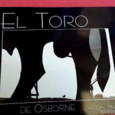 Arte: EL TORO DE OSBORNE - FOTOLIBRO - LARRY MANGINO. Lote 57635245