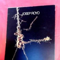 Arte: JOSEP ROYO, TAPISSOS. - 1981 - GALERIA MAEGHT. Lote 57644421