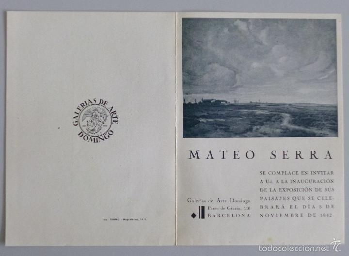 INVITACIÓN // CATÁLOGO EXPOSICIÓN // MATEO SERRA // 1942 // GALERIAS DE ARTE DOMINGO // BARCELONA (Arte - Catálogos)