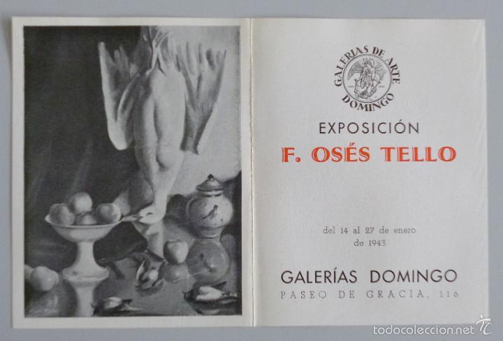 INVITACIÓN // CATÁLOGO EXPOSICIÓN // F. OSÉS TELLO // 1943 // GALERIAS DOMINGO // BARCELONA (Arte - Catálogos)
