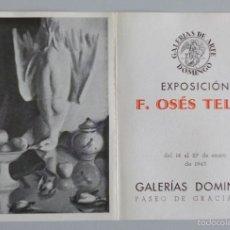Arte: INVITACIÓN // CATÁLOGO EXPOSICIÓN // F. OSÉS TELLO // 1943 // GALERIAS DOMINGO // BARCELONA. Lote 57679733