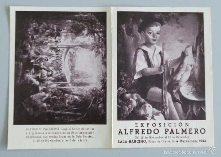 INVITACIÓN // CATÁLOGO EXPOSICIÓN // ALFREDO PALMERO // 1942 // SALA BARCINO // BARCELONA (Arte - Catálogos)