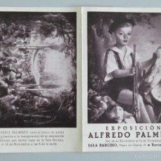 Arte: INVITACIÓN // CATÁLOGO EXPOSICIÓN // ALFREDO PALMERO // 1942 // SALA BARCINO // BARCELONA. Lote 57679805
