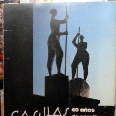 Arte: CASILLAS,40 AÑOS DE ESCULTURA,. Lote 170009404