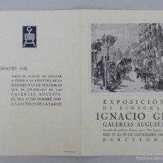 Arte: INVITACIÓN // CATÁLOGO ARTE // IGNACIO GIL // PINTURAS // GALERIAS AUGUSTA // 1942 // BARCELONA . Lote 57771696