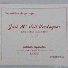 Arte: INVITACIÓN // CATÁLOGO EXPOSICIÓN // JOSÉ Mª VALL VERDAGUER // 1943 GALERIAS ESPAÑOLAS; BARCELONA. Lote 57771751