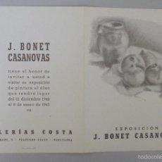 Arte: INVITACIÓN // CATÁLOGO EXPOSICIÓN // BONET CASANOVAS // 1943 // GALERÍAS COSTA // BARCELONA. Lote 57772134