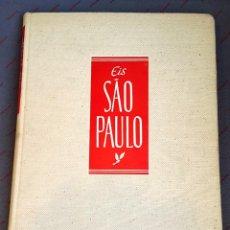 Arte: FOTOLIBRO - EIS SÀO PAULO - 1954 - ED. MONUMENTO. Lote 57828499
