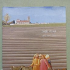 Arte: ISABEL VILLAR OBRA 1977-2000 - .JUNTA DE CASTILLA Y LEÓN. Lote 57874173