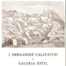 Arte: FOLLETO DE EXPOSICIÓN DE ARTE - ARTISTA J. HERNÁNDEZ CALATAYUD - GALERÍA ESTIL, DICIEMBRE DE 1965. Lote 57929645