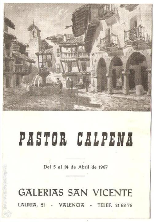 FOLLETO DE EXPOSICIÓN DE ARTE - ARTISTA PASTOR CALPENA - GALERÍAS SAN VICENTE, ABRIL DE 1967 (Arte - Catálogos)