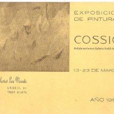 Arte: FOLLETO DE EXPOSICIÓN DE ARTE - ARTISTA COSSIO - GALERÍA SAN VICENTE, MARZO DE 1967. Lote 57930175