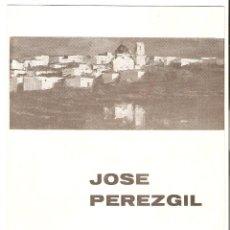 Arte: FOLLETO DE EXPOSICIÓN DE ARTE - ARTISTA JOSÉ PEREZGIL - GALERÍAS SAN VICENTE, OCTUBRE DE 1967. Lote 57930076