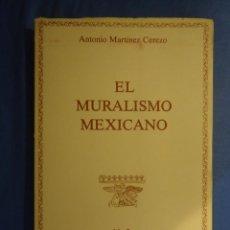 Arte: EL MURALISMO MEXICANO. OROZCO, RIVERA Y SIQUEIROS.- CUADERNOS DE ARTE Nº 2. Lote 52773246