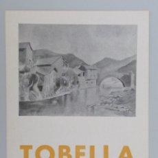 Arte: INVITACIÓN CATÁLOGO EXPOSICIÓN // TOBELLA // LIBRERÍA MEDITERRANEA // 1942. Lote 58090993