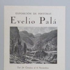 Arte: INVITACIÓN // CATÁLOGO EXPOSICIÓN // EVELIO PALÁ // PINTURAS // SALA BUSQUETS //AÑOS 40 // BARCELONA. Lote 58091263