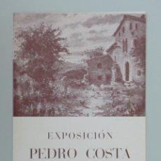 Arte: INVITACIÓN // CATÁLOGO EXPOSICIÓN // PEDRO COSTA // SALA BUSQUETS // 1943 // BARCELONA. Lote 58091315