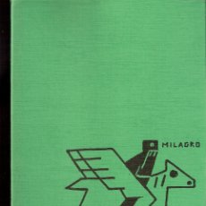 Arte: *MILAGRO*.MANOLO QUEJIDO,FERNANDO CARBONELL.IGNACIO CASTRO.NOVIEMBRE 1994. GALERÍA MAY MORÉ. MADRID.. Lote 58179816