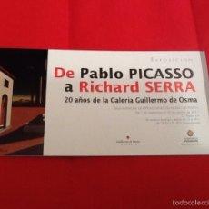 Arte: DE PABLO PICASSO A RICHARD SERRA FOLLETO EXPOSICIÓN VALLADOLID 2011 20 AÑOS DE LA GALERÍA DE G OSMA. Lote 58228439