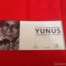 Arte: YUNUS FOLLETO EXPOSICIÓN VALLADOLID 2011 EL BANQUERO DE LA DIGNIDAD. Lote 58228494