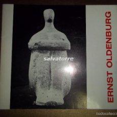 Arte: CATALOGO ERNST OLDENBURG. DEDICADO ARTISTA. ARTE EXPRESIONISTA ALEMAN. ALEMANIA. Lote 58416015