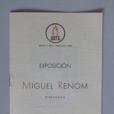 Arte: INVITACIÓN // CATÁLOGO EXPOSICIÓN // MIGUEL RENOM // PINTURAS // 1942 // BARCELONA // SALA ARTE. Lote 58492358