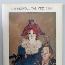 Arte: AGUSTÍN ÚBEDA // CATÁLOGO EXPOSICIÓN : UN SIGNO...TAL VEZ // 1993 // GALERÍA ESPALTER. Lote 58639142