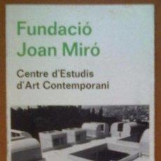 Arte: FOLLETO FUNDACIO JOAN MIRO BARCELONA 1976 ARQUITECTURA. Lote 59016780