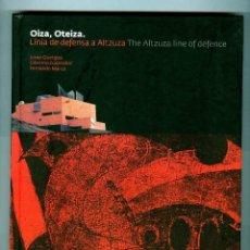 Arte: OIZA, OTEIZA. LINEA DE DEFENSA A ALTZUZA - 1997. Lote 59181745