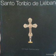 Arte: SANTO TORIBIO DE LIEBANA , ENRIQUE CAMPUZANO . PATRIMONIO ARTISTICO DE CANTABRIA . Lote 59890399