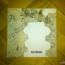 Arte: CHILLIDA, GALERIA JOAN PRATS 1987, INCLUYE A EDUARDO CHILLIDA JOAN BROSSA. . Lote 60047643