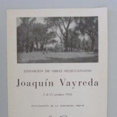 Arte: INVITACIÓN // CATÁLOGO EXPOSICIÓN // JOAQUÍN VAYREDA // SALA PARÉS // 1942 // BARCELONA. Lote 60059775