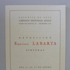 Arte: INVITACIÓN // CATÁLOGO EXPOSICIÓN // FRANCISCO LABARTA // GALERIA ARGOS // 1943 // BARCELONA. Lote 60060971