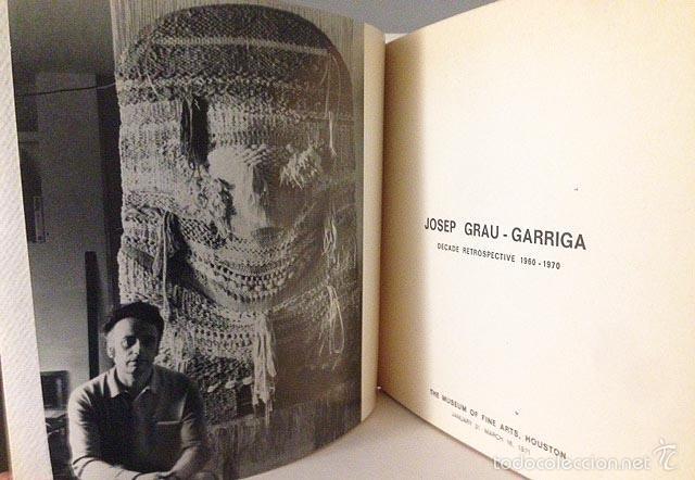 JOSEP GRAU-GARRIGA: DECADE RETROSPECTIVE. 1960-1970. (THE MUSEUM OF FINE ARTS, HOUSTON) CATÁLOGO (Arte - Catálogos)