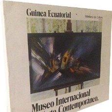 Arte: GUINEA ECUATORIAL. MUSEO INTERNACIONAL DE ARTE (BATA) SAURA; GENOVÉS; CANOGAR; CHIRINO; ETC.. Lote 60683171