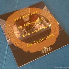 Arte: GUÍA DEL MUSEO DE ESCULTURA AL AIRE LIBRE DE LA CASTELLANA -AYTO MADRID, 2002 - ISBN: 84-7812-544-2. Lote 60881075